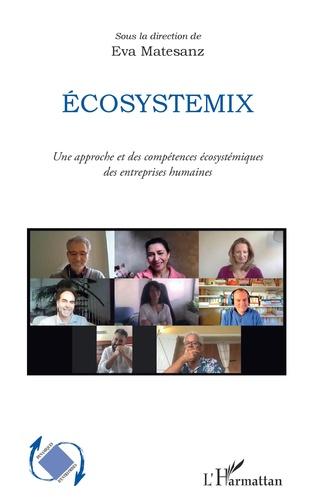 Introduction à l'écosystemix